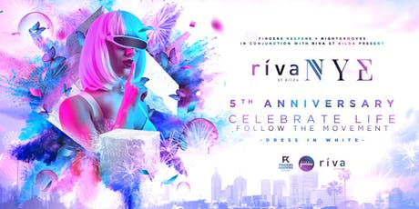 Riva St Kilda NYE - Celebrate Life | Follow The Movement tickets