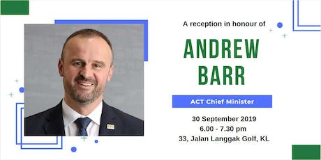 A reception in honour of ACT Chief Minister, Mr Andrew Barr tickets