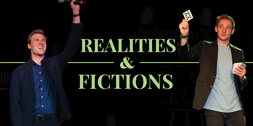 Realities & Fictions: An Evening of Magic with Max Davidson & Scotty Wiese