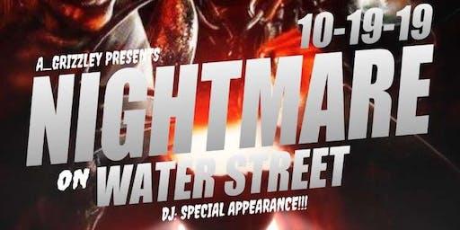 Nightmare On Water Street