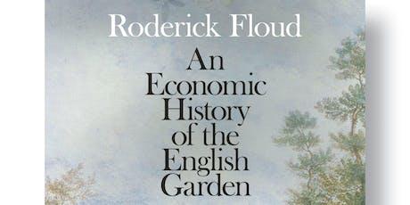 Turn End Talk: Legacies of English Gardens - Roderick Floud tickets