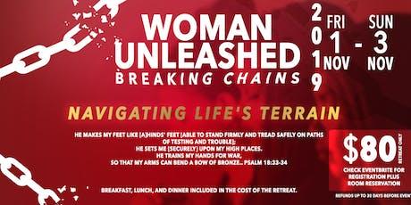 Woman Unleashed:  Breaking Chains -- A Healing Prayer Retreat for Women tickets