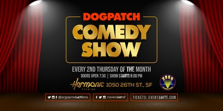 Dogpatch Comedy Show tickets