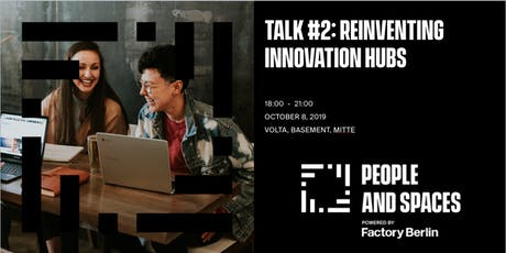 Talk #2: Reinventing Innovation Hubs by People & Spaces Circle tickets