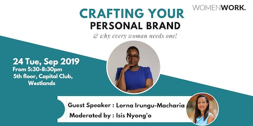 Crafting Your Personal Brand and Why Every Woman Needs One!