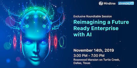 Reimagining a Future Ready Enterprise with AI tickets