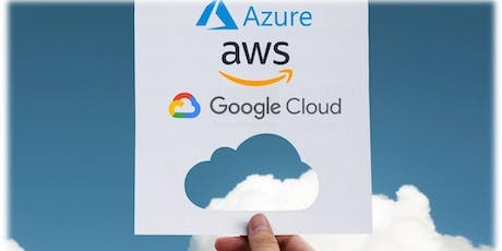 Intro to Cloud Computing with AWS, AZURE, GOOGLE - FREE Workshop 23 Oct 2019 in Perth tickets