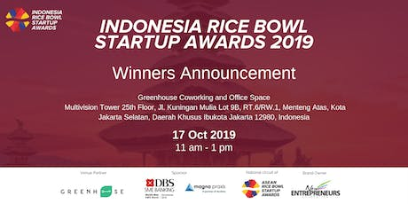 Indonesia Rice Bowl Startup Awards 2019 - Winner Announcment tickets