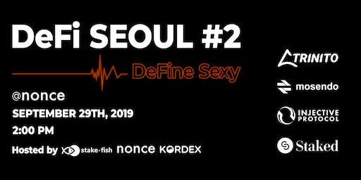 DeFi Seoul #2: DeFine Sexy