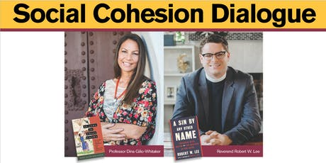 Social Cohesion Dialogue with authors Dina Gilio-Whitaker and Robert W. Lee tickets