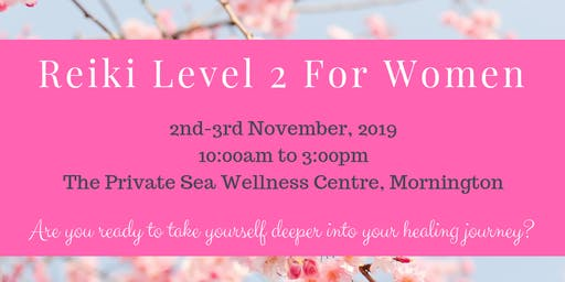Reiki Level 2 For Women