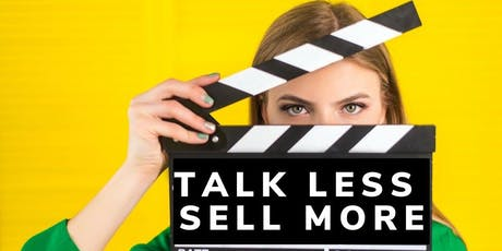 Talk Less, Sell More - 3 Surprising Secrets to Sales Success in 2020 tickets