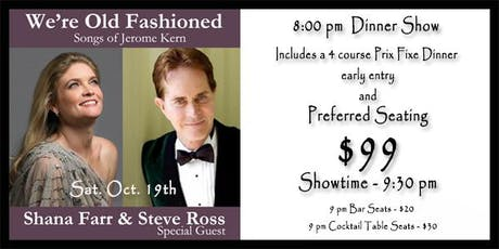 We're Old Fashioned: Shana Farr and Special Guest Steve Ross tickets