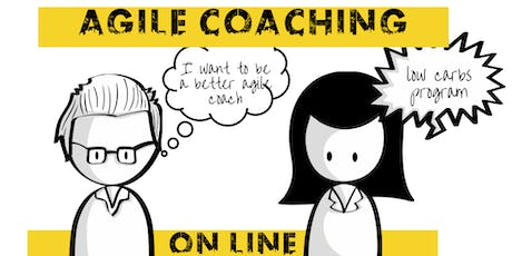 #1 Kick Off (Low Carbs) Agile Coaching On Line Program October 2019 tickets