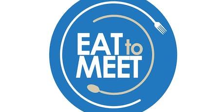 EAT TO MEET INTERNATIONAL EDITION tickets
