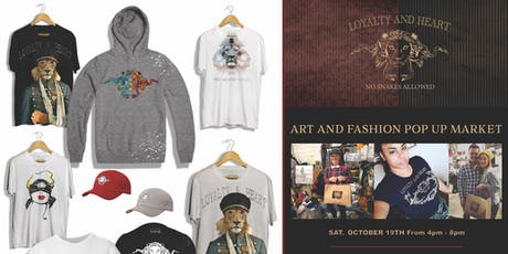 The Loyalty & Heart Art and Fashion Pop Up Market tickets