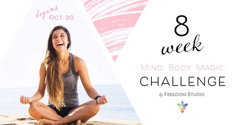 8 Week Mind.Body.Magic Challenge by Freedom Studio