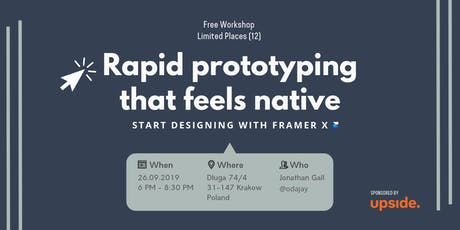 Rapid Prototyping that feels native: Start designing with Framer X tickets