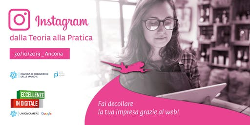 ECCELLENZE IN DIGITALE: INSTAGRAM | Dalla Teoria alla Pratica (laboratorio)