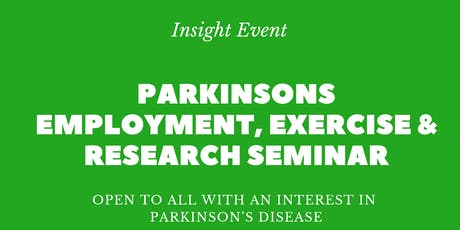 Parkinsons Employment, Exercise & Research Seminar tickets