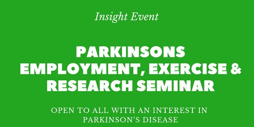 Parkinsons Employment, Exercise & Research Seminar