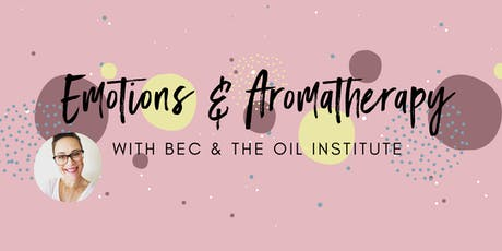 Essentail Oils for Emotional Wellbeing tickets