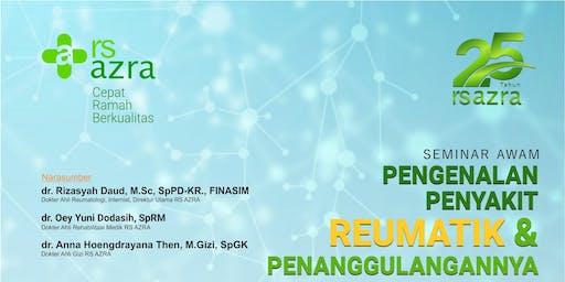 Seminar Awam Pengenalan Penyakit Reumatik dan Penanggulangannya