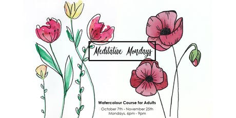Meditative Mondays - Watercolour Course for Adults tickets