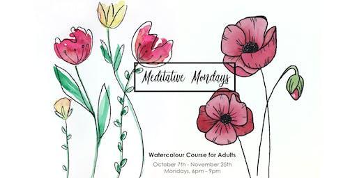 Meditative Mondays - Watercolour Course for Adults