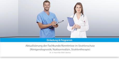 Aktualisierung der Fachkunde/Kenntnisse im Strahlenschutz Tickets