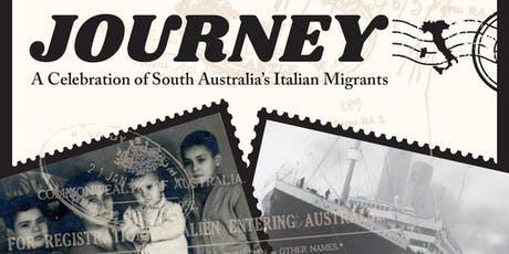 Journey - A Celebration of South Australia's Italian Migrants tickets