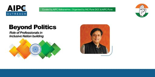 Beyond Politics with Dr. Shashi Tharoor