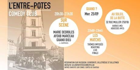 L'Entre-Potes Comedy Club : LE LANCEMENT ! billets