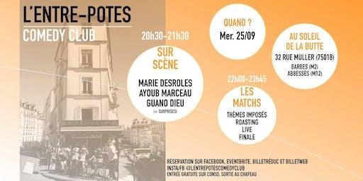 L'Entre-Potes Comedy Club : LE LANCEMENT !