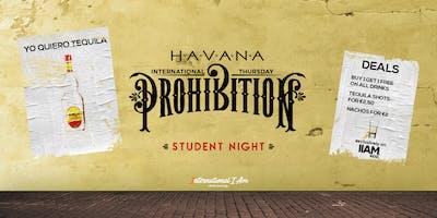 Prohibition: Yo Quiero Tequila - International Thursday