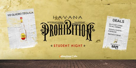 Prohibition: Yo Quiero Tequila - International Thursday tickets