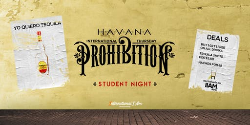 Prohibition: Yo Quiero Tequila - International Thursday