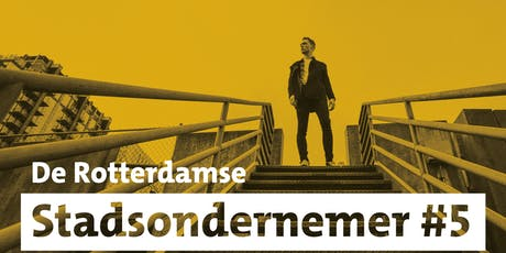 De Rotterdamse Stadsondernemer #5 tickets