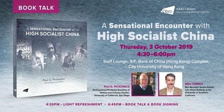 BOOK TALK: A Sensational Encounter with High Socialist China tickets