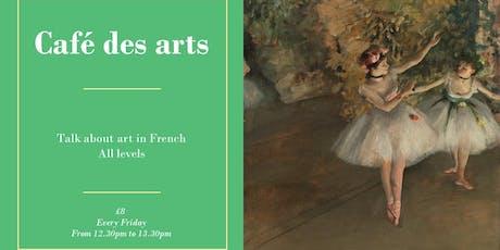 Café des arts tickets