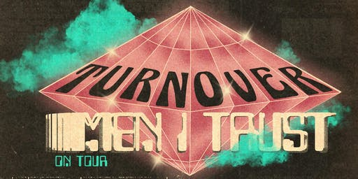 Turnover, Men I Trust with Renata Zeiguer