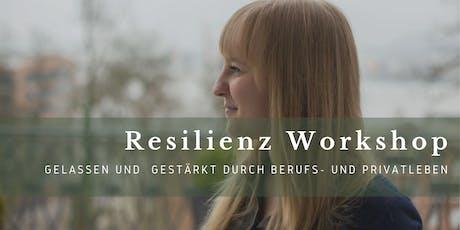 Resilienz erlernen  - Gelassen und  Gestärkt durch Berufs- und Privatleben Tickets