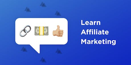 Grow Your Income Using The Power Of Affiliate Marketing tickets