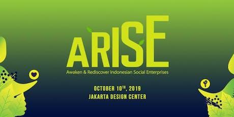 ARISE 2019 (Awaken & Rediscover Indonesian Social Enterprise) tickets