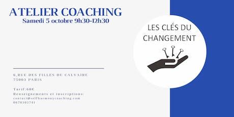 """Atelier de coaching """" Les clés du changement """" billets"""