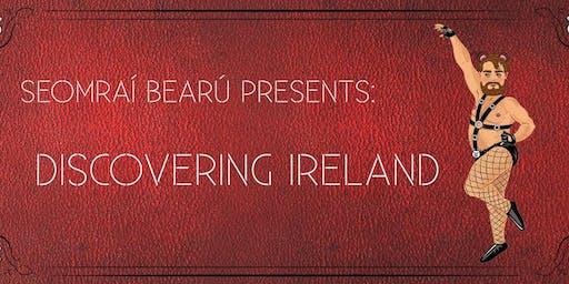 Seomraí Bearú Presents: Discovering Ireland interactive Cabaret Experience