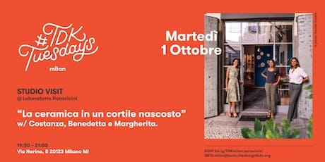 #TDKtuesdays Milan. STUDIO VISIT @Laboratorio Paravicini biglietti