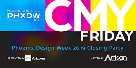 PHXDW 2019 Closing Party hosted by Artisan Colour tickets