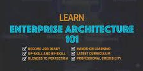 Enterprise Architecture 101_ 4 Days Virtual Live Training in Hong Kong tickets