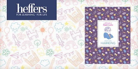 Children's Activities with Isabel Thomas 'Stephen Hawking: Little Guides to Great Lives' tickets